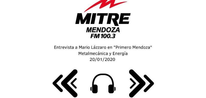 """Entrevista a nuestro Gerente General Mario Lázzaro en el programa """"PrimeroMendoza"""" de Radio Mitre"""